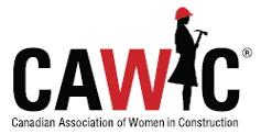 The Canadian Association of Women in Construction (CAWIC)